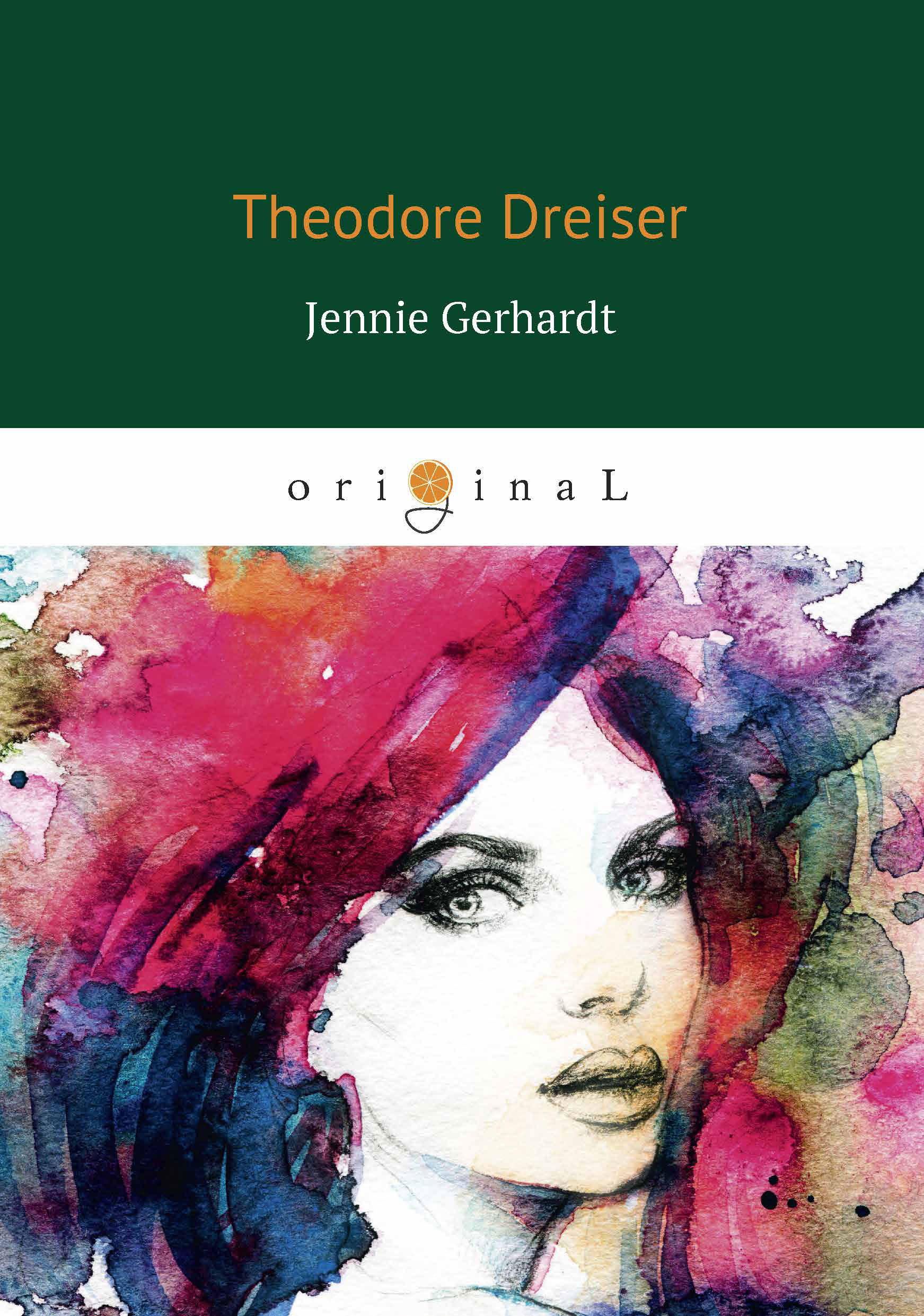 Dreiser T. Jennie Gerhardt take that take that progress