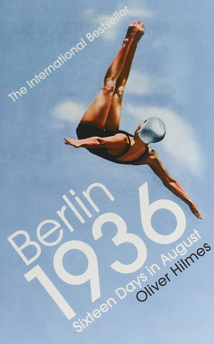 Berlin 1936: Sixteen Days in August florence and the machine berlin