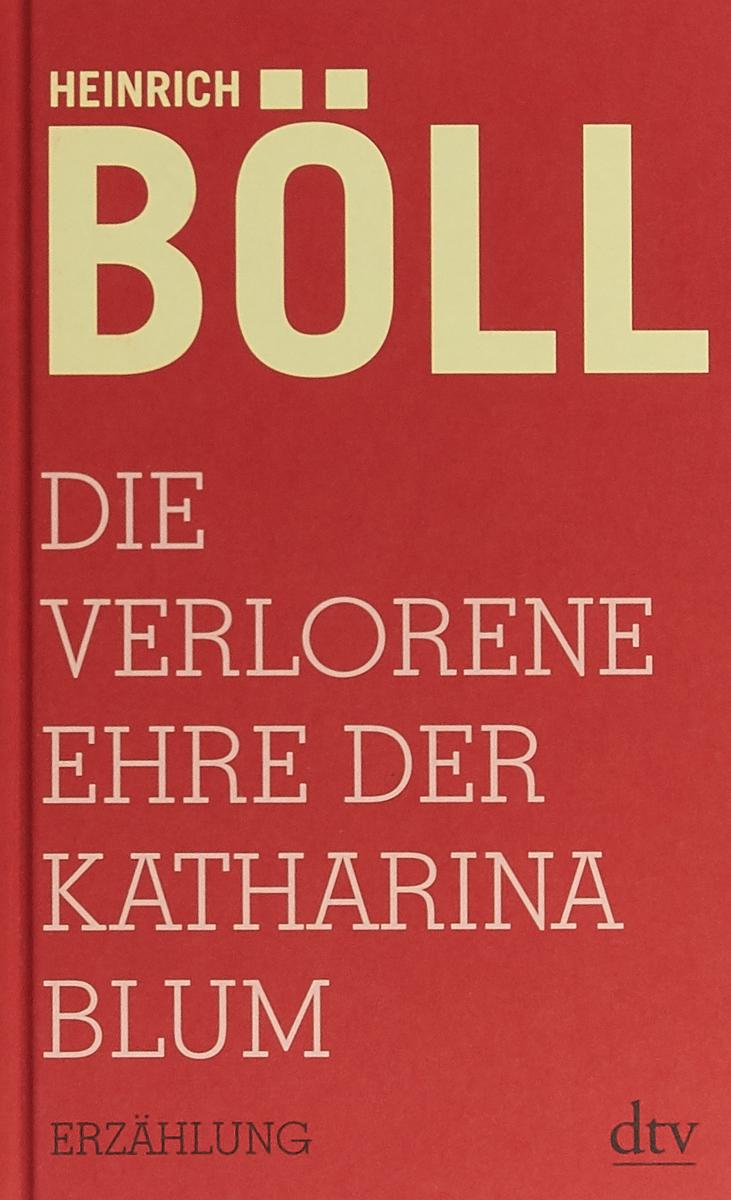 Die verlorene Ehre der Katharina Blum a stein preussen in den jahren der leiden und der erhebung