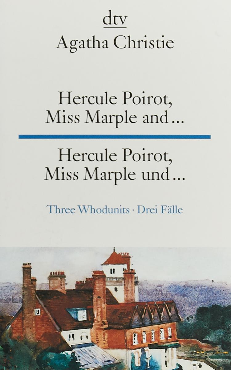 Hercule Poirot, Miss Marple and : a stein preussen in den jahren der leiden und der erhebung
