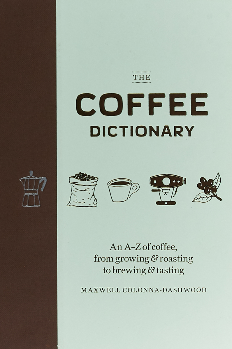 The Coffee Dictionary by Maxwell Colonna-Dashwood ivy and bean and the ghost that had to go