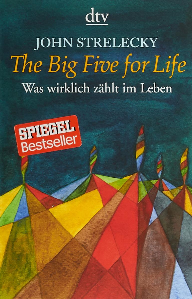 The Big Five for Life лео ашер ein jahr ohne liebe