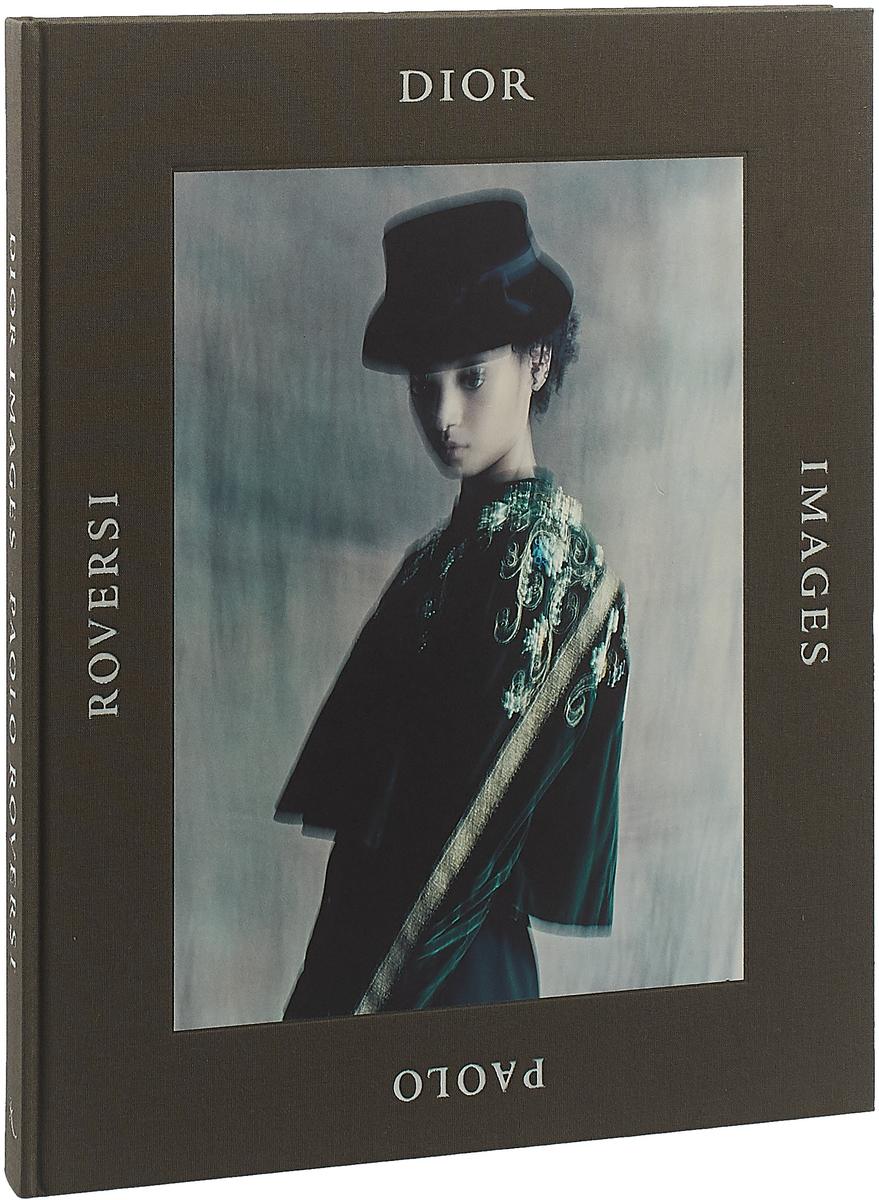 Dior Images by Paolo Roversi уличный фонарь fumagalli nebo ofir g300 g30 202 r30 wye27