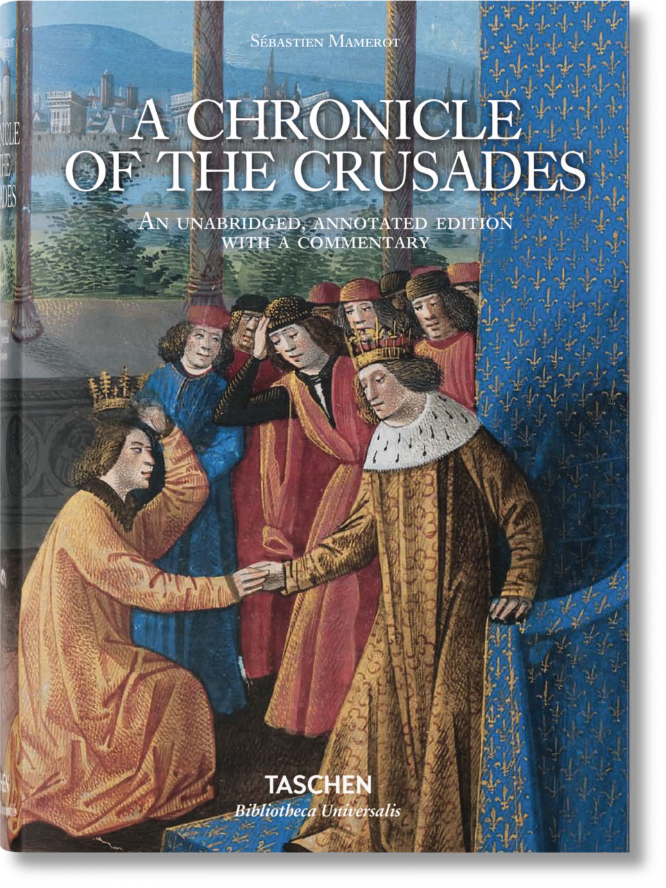 A Chronicle of the Crusades the medieval papacy