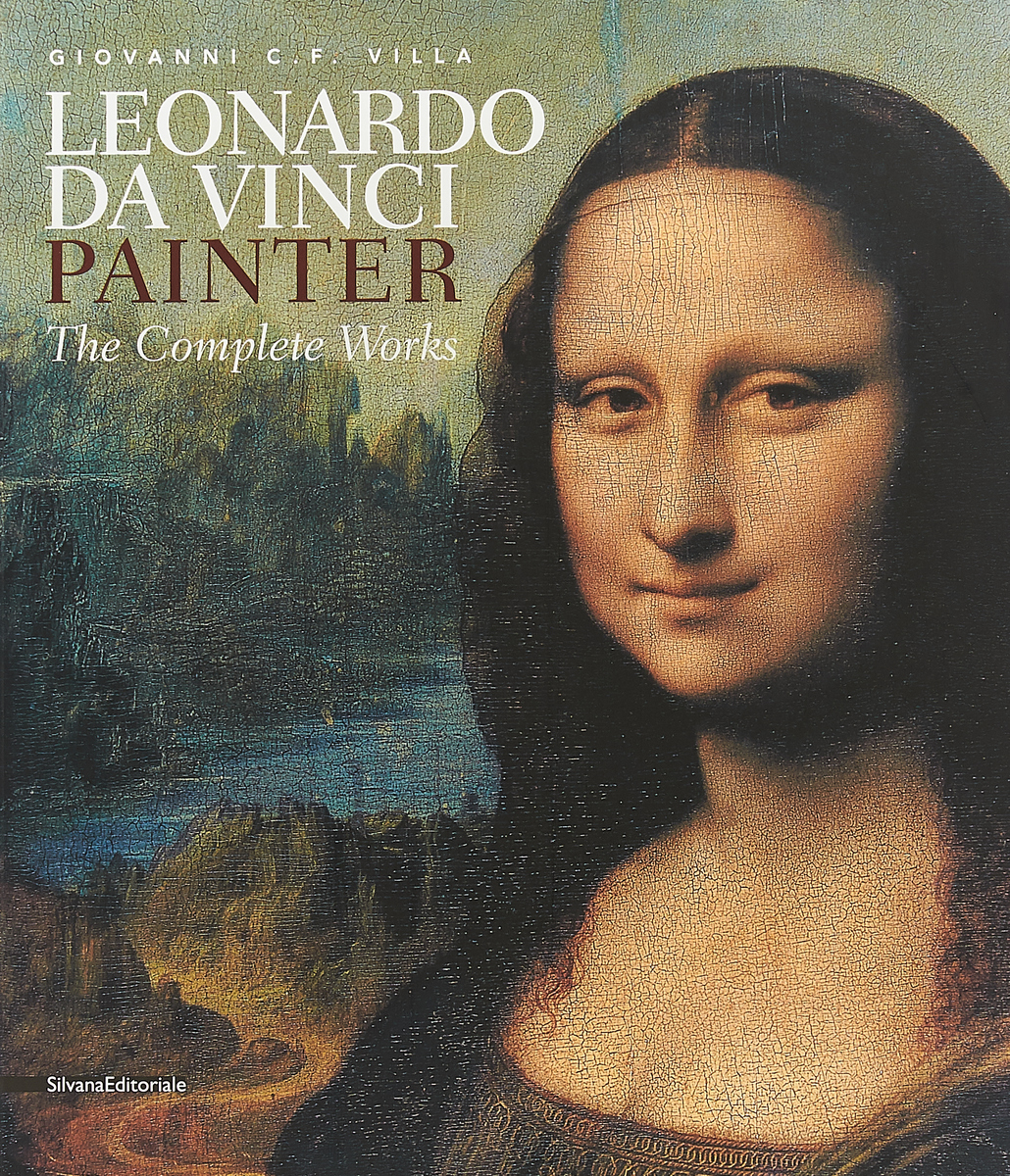 Leonardo da Vinci. Painter. The Complete Works leonardo da vinci мост поворотный модель d 014