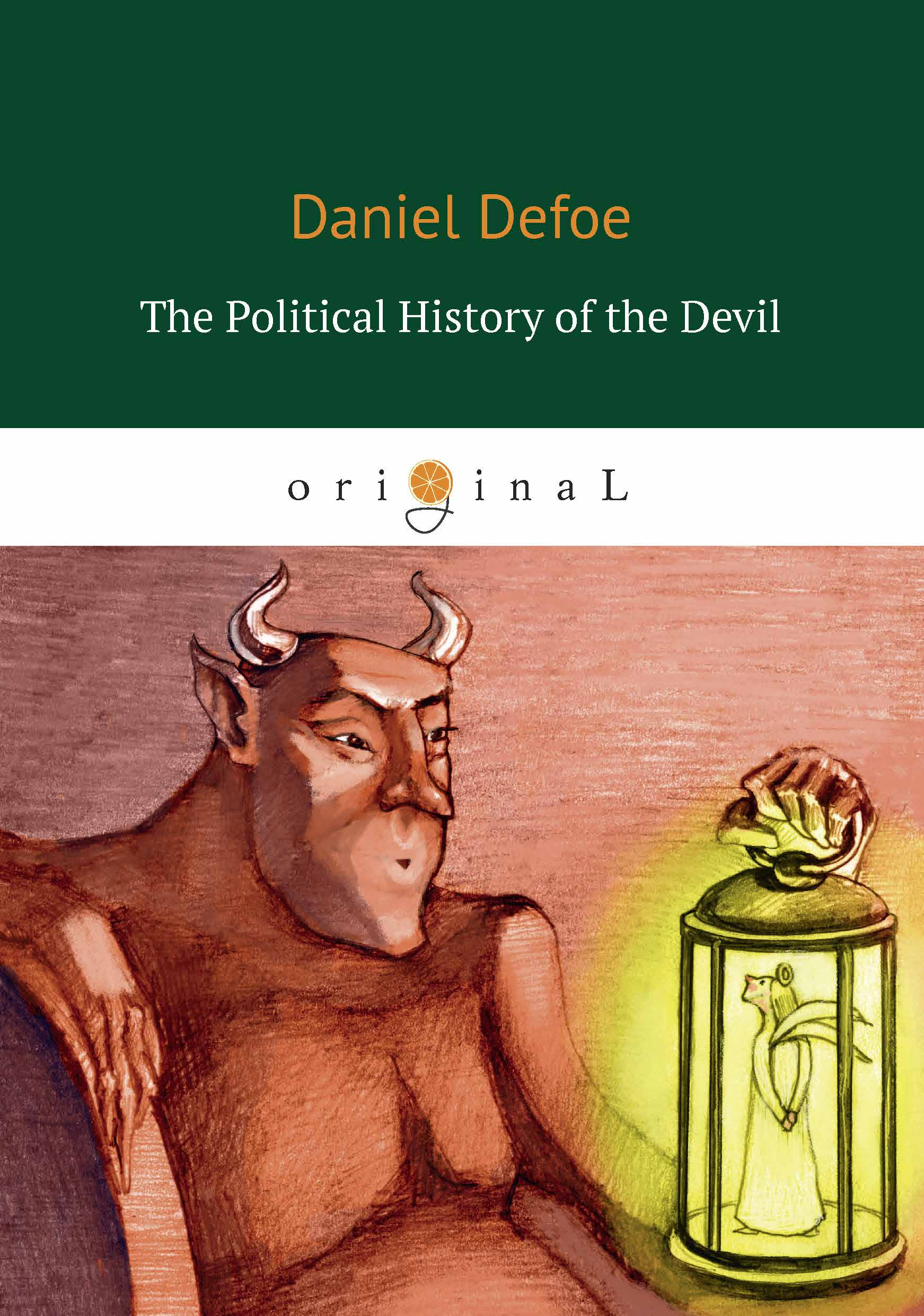 Defoe D. The Political History of the Devil weisberger l weisberger the devil wears prada page 5