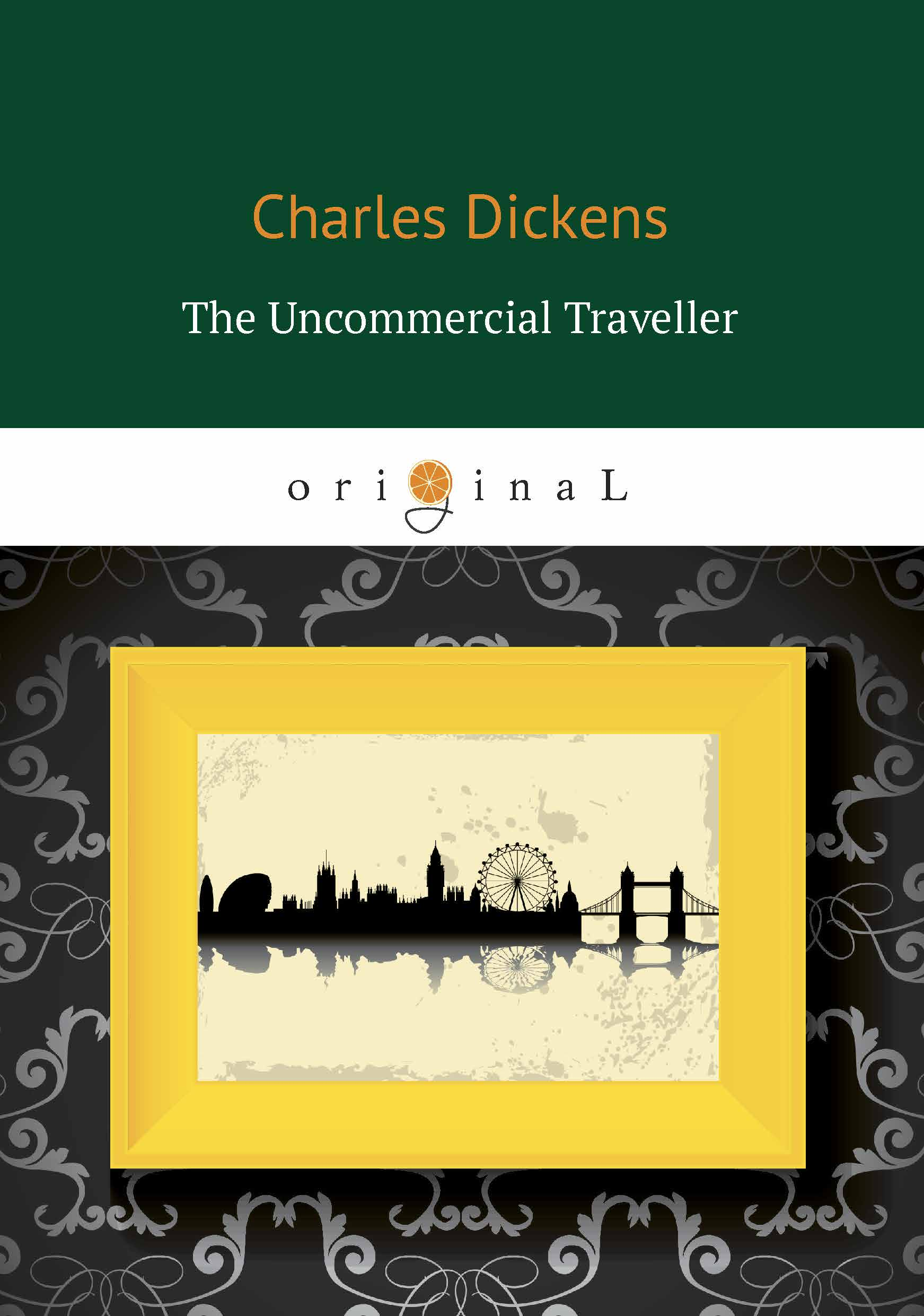Charles Dickens The Uncommercial Traveller moyou london плитка для стемпинга time traveller collection 01 back to the 60 s