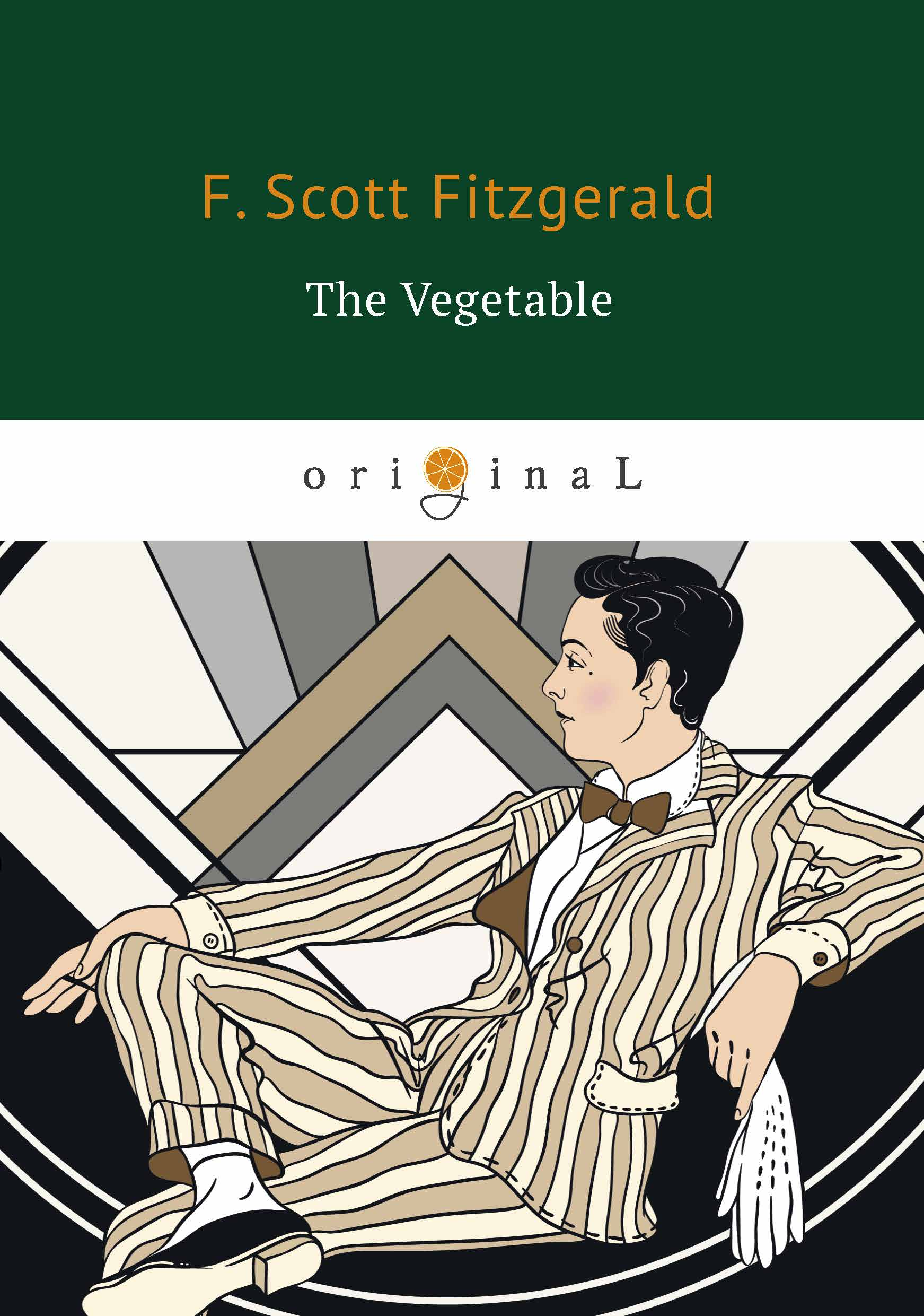 F. Scott Fitzgerald The Vegetable