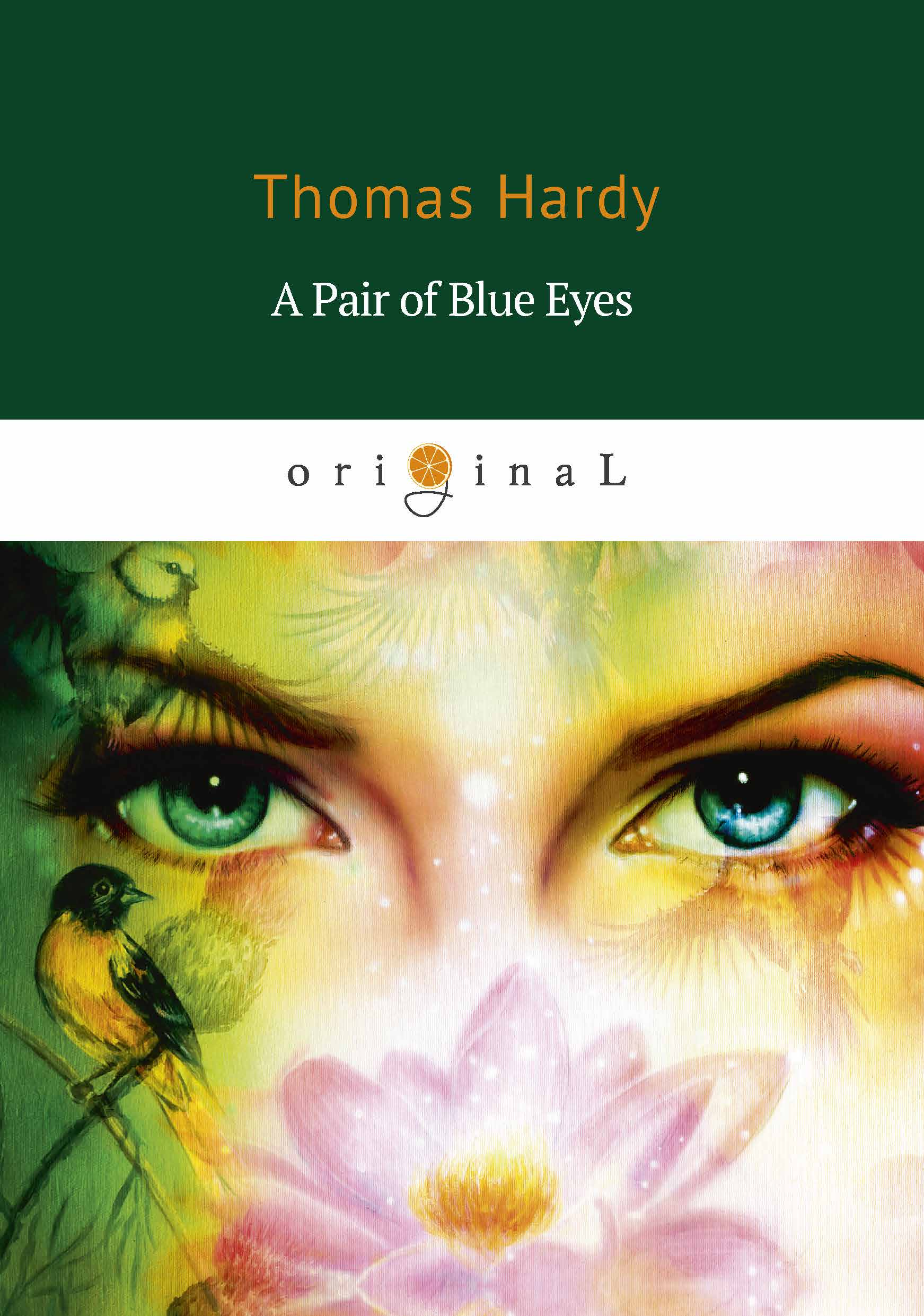 Thomas Hardy A Pair of Blue Eyes ludmila s broken english – a novel