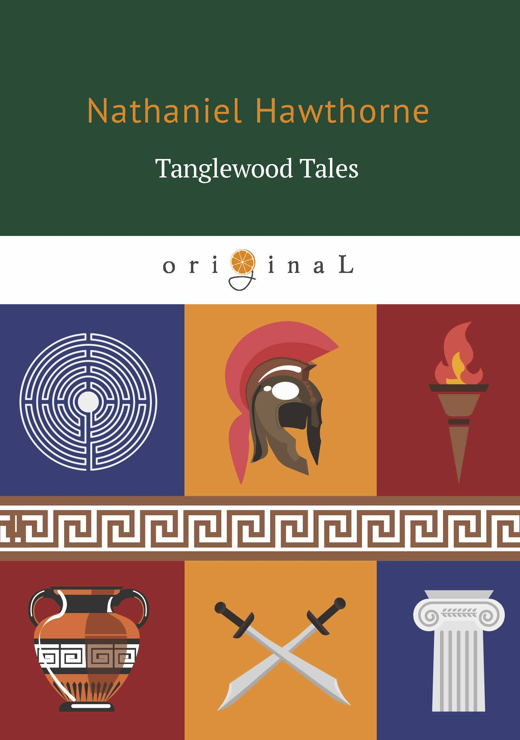 Nathaniel Hawthorne Tanglewood Tales approaches to greek myth