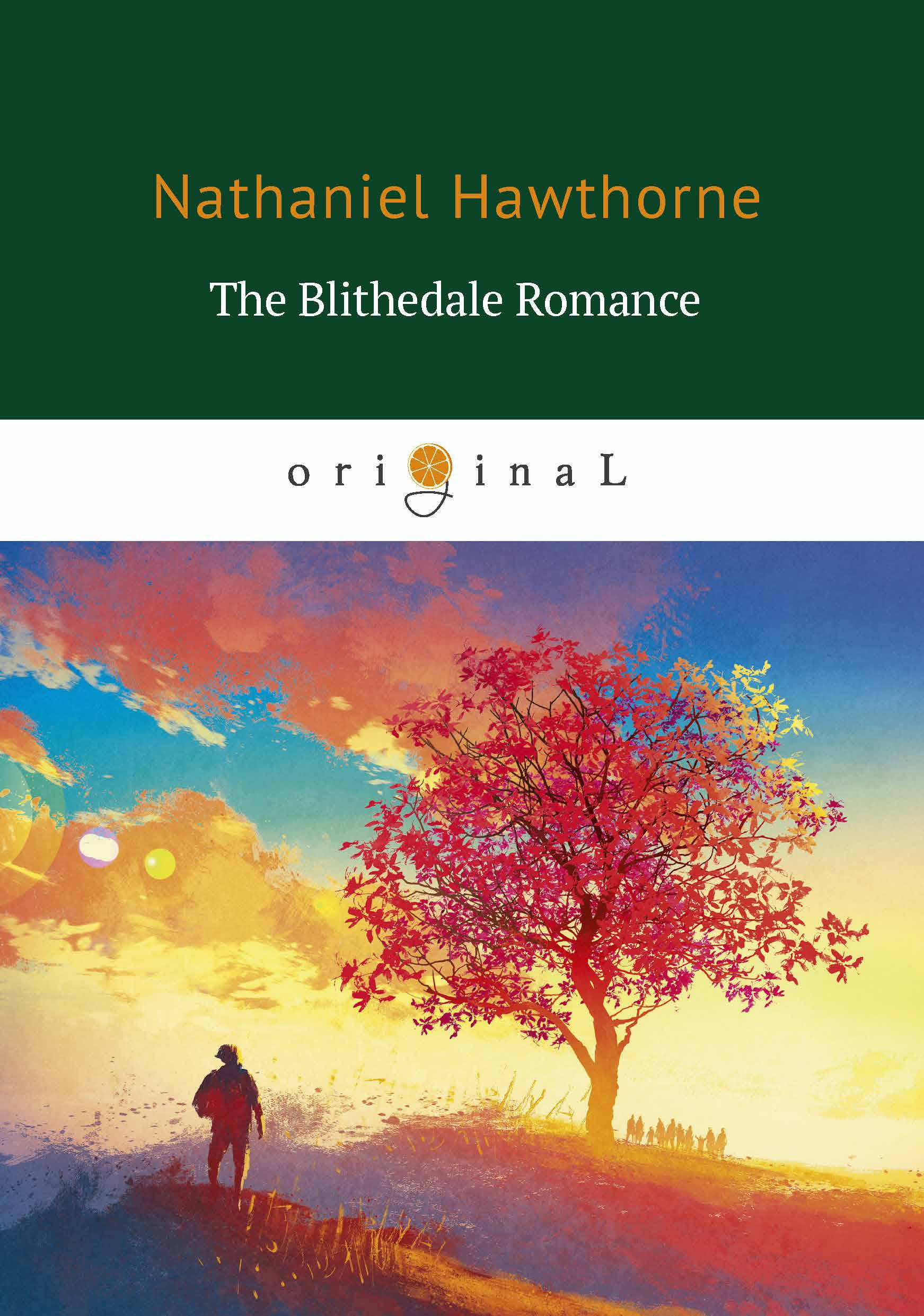 Nathaniel Hawthorne The Blithedale Romance
