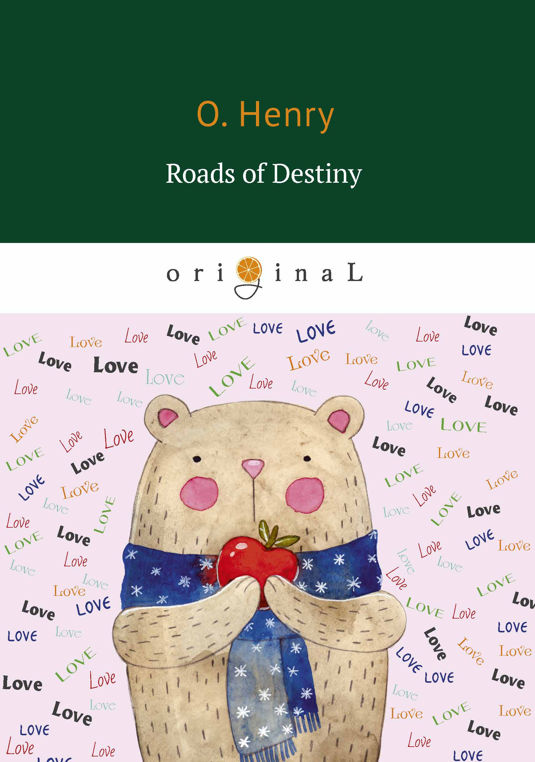 O. Henry Roads of Destiny ISBN: 978-5-521-07058-9 henry o short series isbn 9785949621950