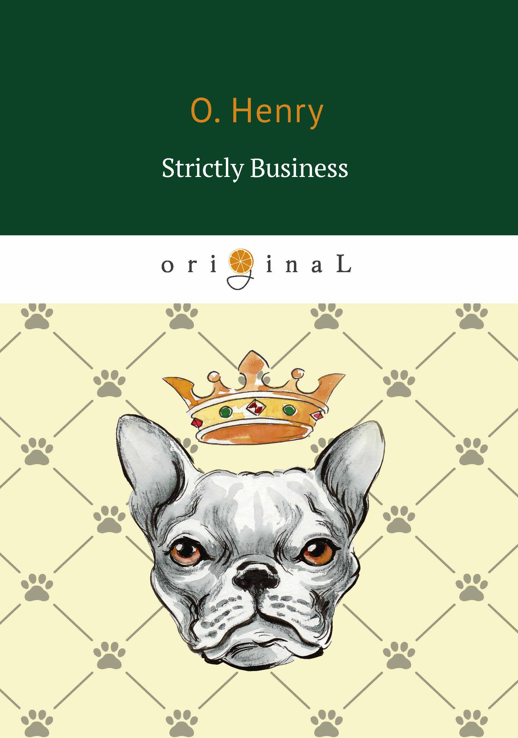 O. Henry Strictly Business ISBN: 978-5-521-07060-2 henry o strictly business