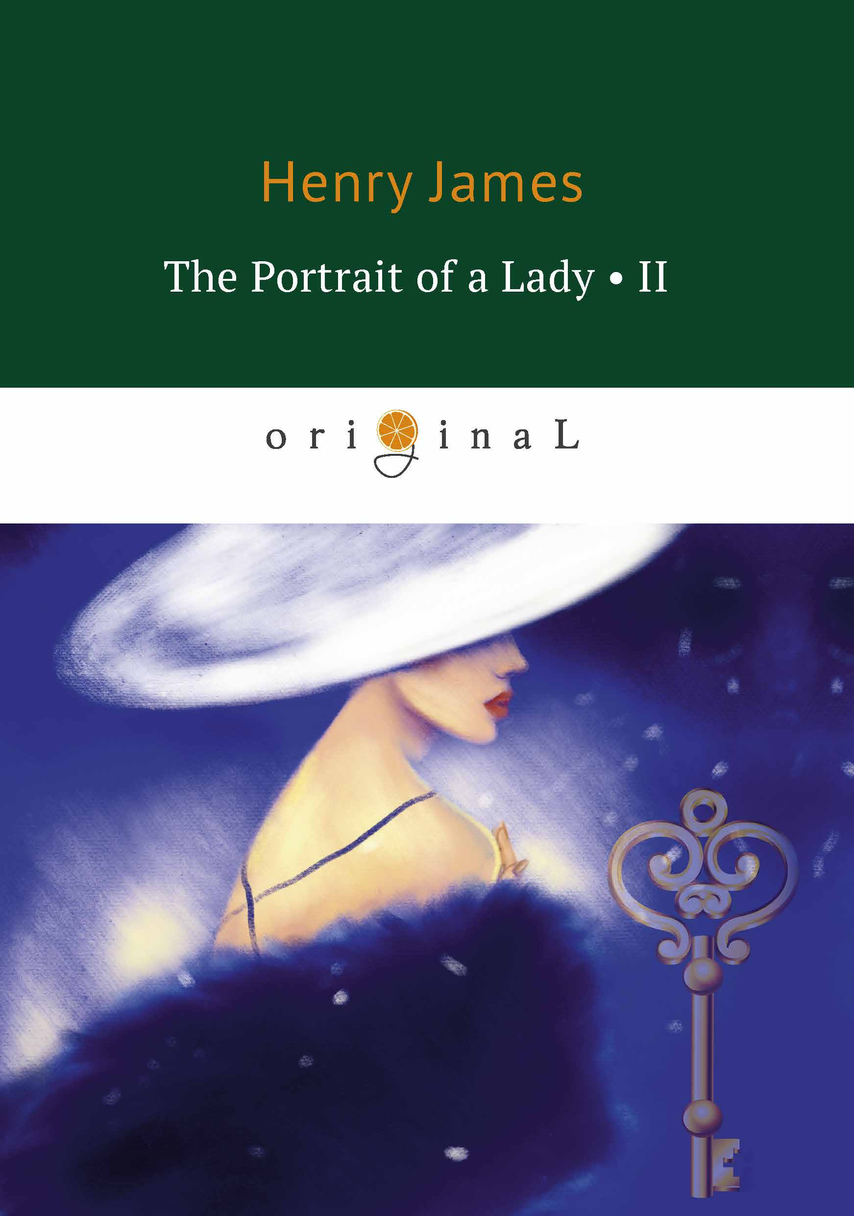 Henry James The Portrait of a Lady II