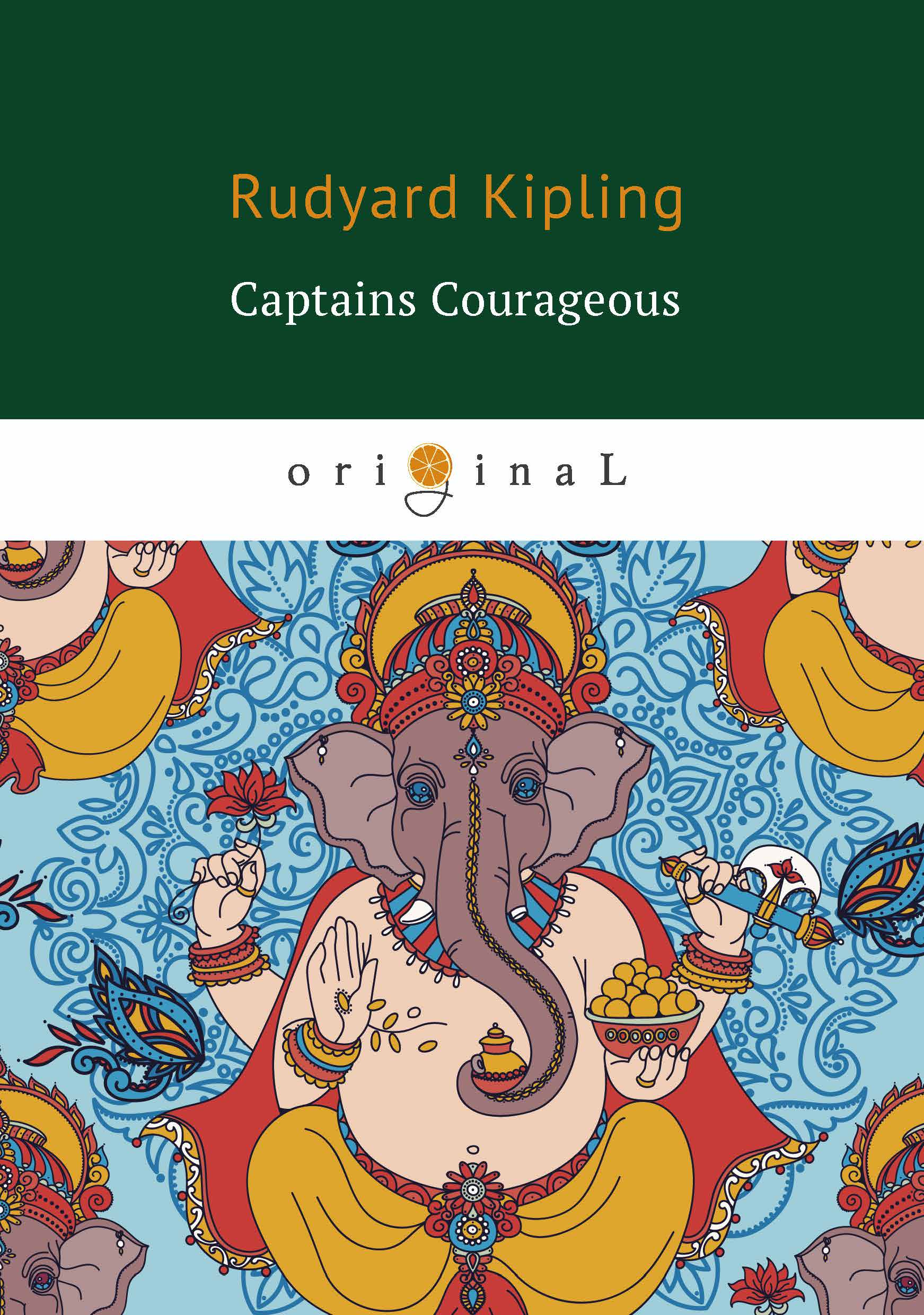 Rudyard Kipling Captains Courageous rudyard kipling kim isbn 978 5 521 06023 8