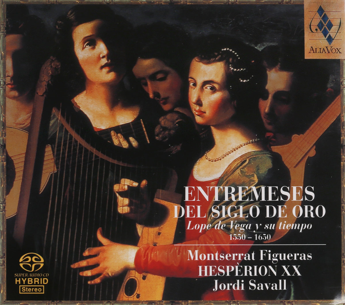SAVALL, JORDI; MONSERRAT FIGUERAS; HESPERION XX. LOPE DE VEGA Y SU TIEMPO (1550-1650). 1