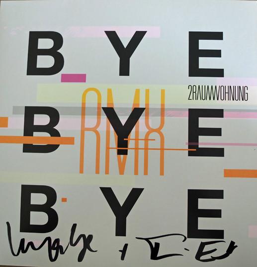 2raumwohnung 2raumwohnung. Bye Bye Bye (LP) tõnn sarv learn to say good bye isbn 9789949386796
