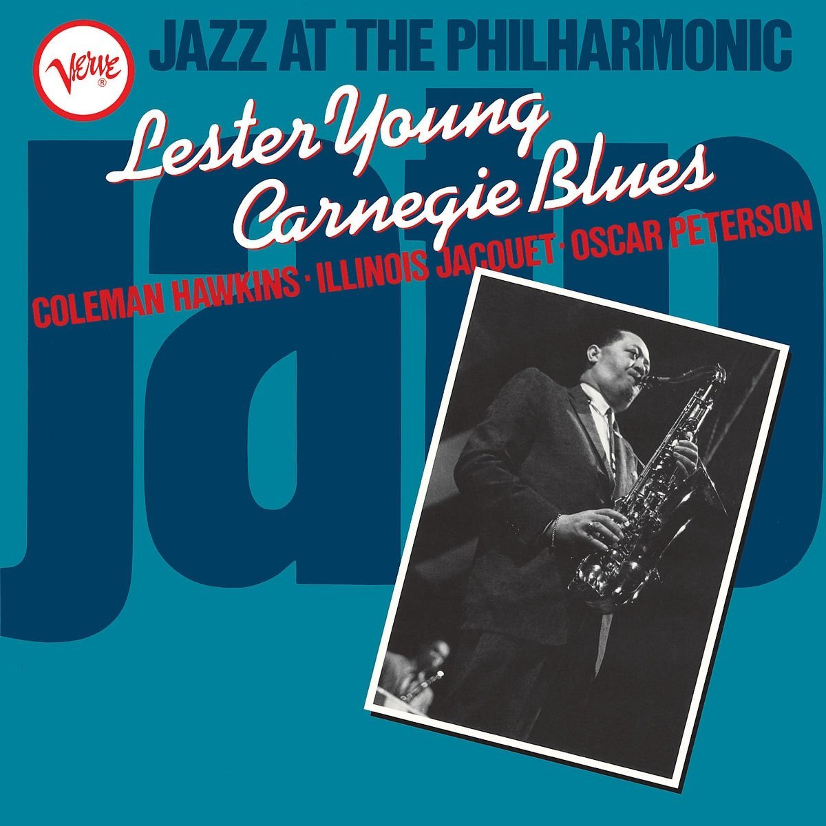 Лестер Янг Lester Young. Jazz At The Philharmonic: Carnegie Blues (LP) the verve verve a storm in heaven lp