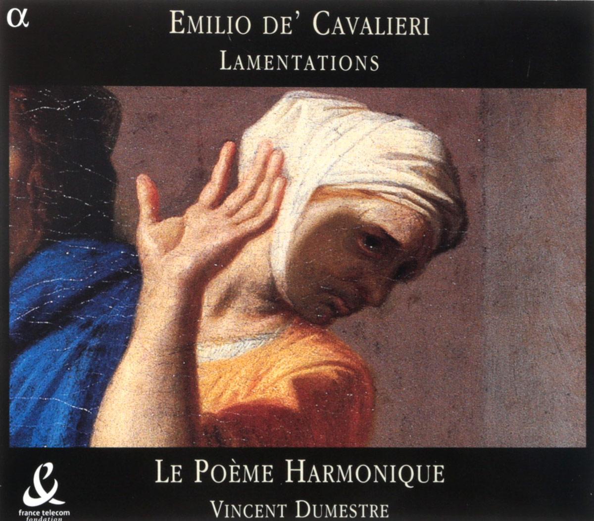 VARIOUS. CAVALIERI, EMILIO DE / LAMENTATIONS /LE POEME HARMONIQUE/ V. DUMESTRE. 1 настенная плитка aparici poeme burdeos ornato 20x20