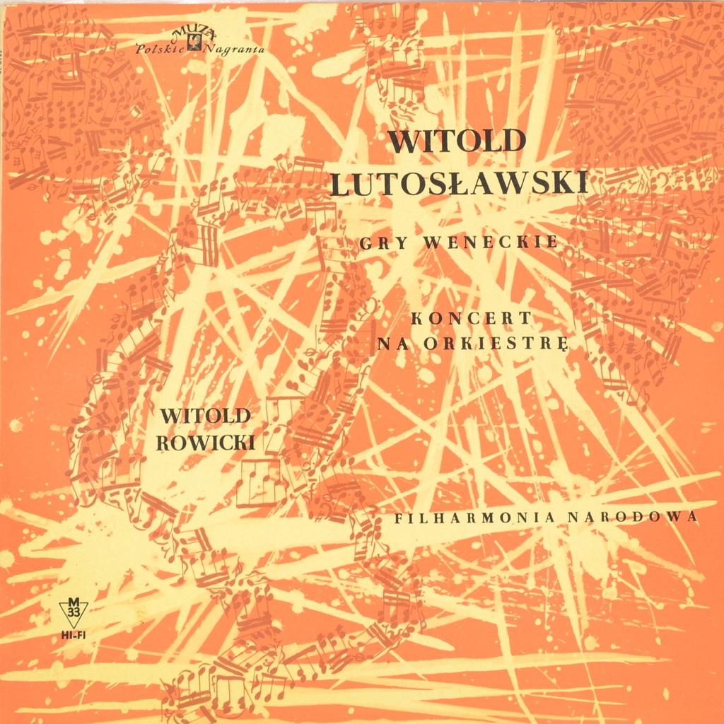 Witold Lutoslawski. Orkiestra Symfoniczna Filharmonii Narodowej. Gry Weneckie - Concert Na Orkiestre (LP)
