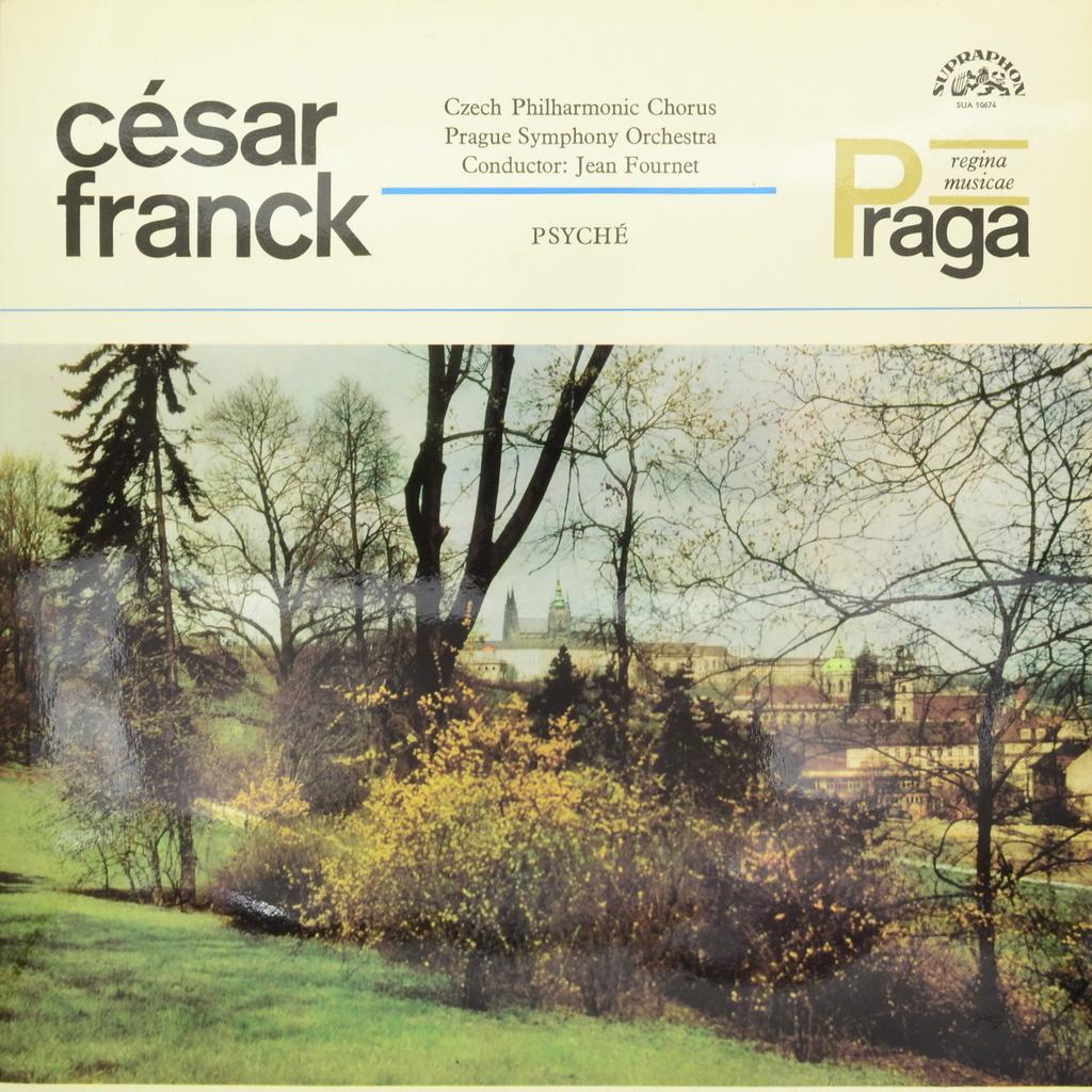Cesar Franck Cesar Franck, Czech Philharmonic Chorus, Prague Symphony Orchestra Conductor. Jean Fournet. Psyche (LP) велопокрышка czech republic road bmx 20x2 20