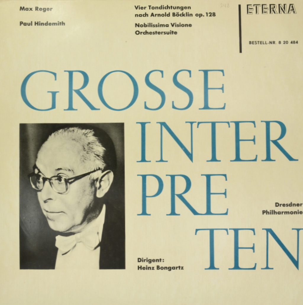 Max Reger, Paul Hindemith, Dresdner Philharmonie, Heinz Bongartz. Vier Tondichtungen fuer grosses Orchester nach Arnold Boecklin, op. 128; Nobilissma Visione (1938), Orchestersuite (LP)