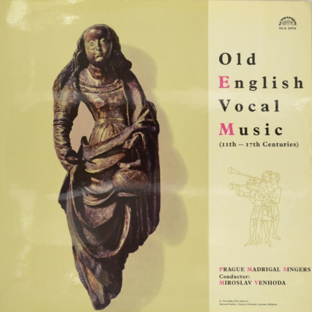 Prague Madrigal Singers, Miroslav Venhoda. Old English Vocal Music (11th - 17th Centuries) (LP) lp prague page 5