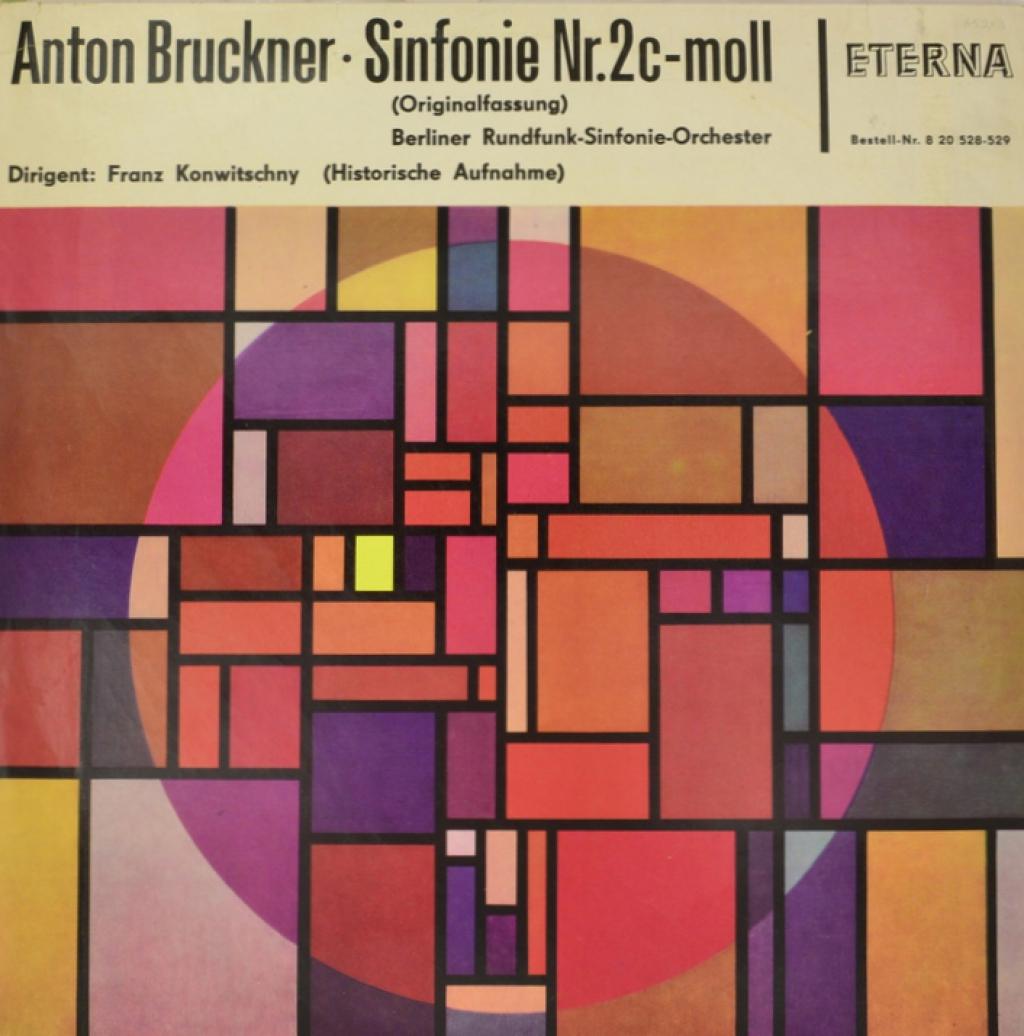 Антон Брукнер Anton Bruckner - Rundfunk-Sinfonieorchester Berlin, Conducted By Franz Konwitschny. Sinfonie Nr. 2 C-moll (2 LP) дэннис рассел дэвис bruckner orchester linz anton bruckner symphony no ii 1887