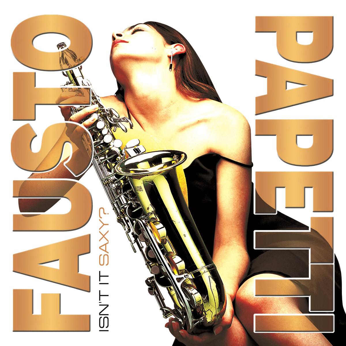 Fausto Papetti. Isn't It Saxy (LP)