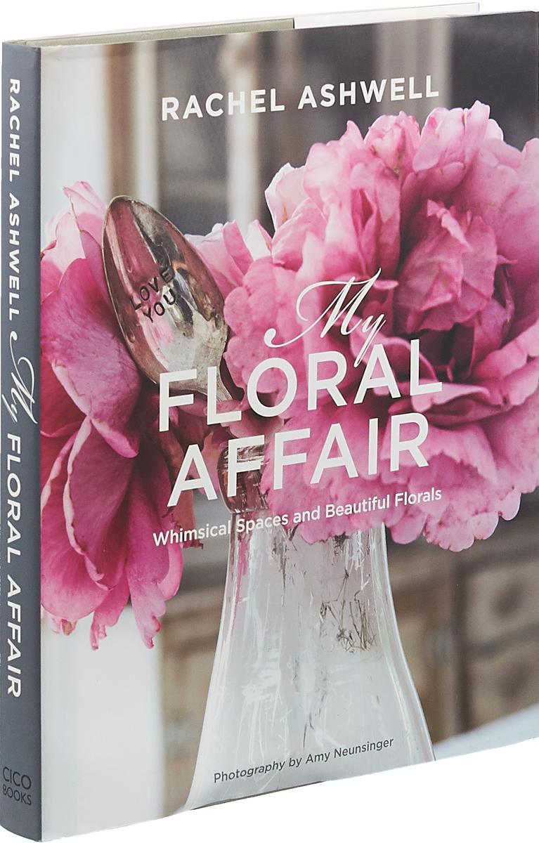 Rachel Ashwell: My Floral Affair my cousin rachel intermediate level