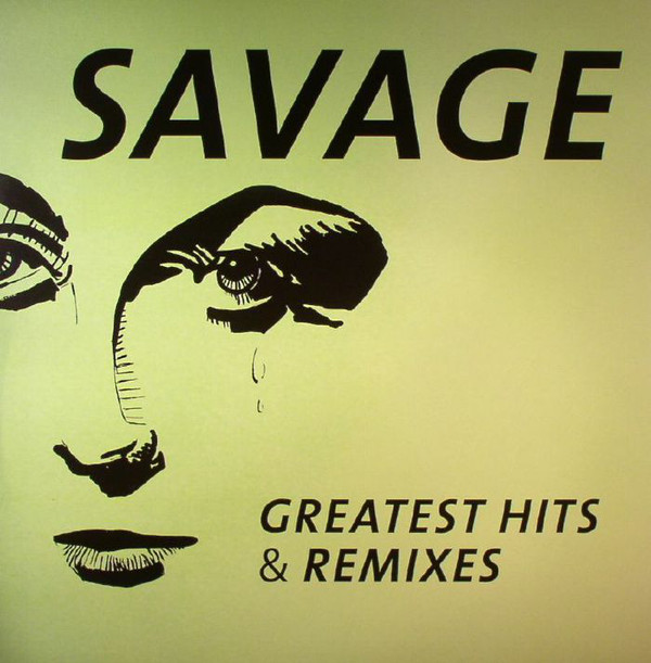 Savage Savage. Greatest Hits & Remixes (LP) энрике иглесиас enrique iglesias greatest hits