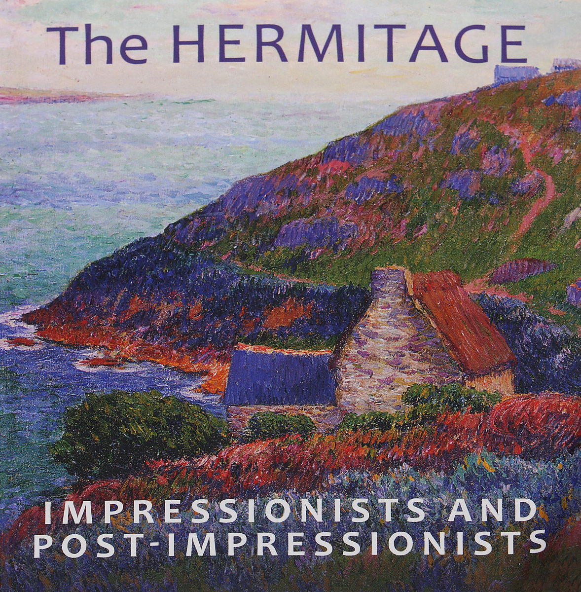 P. Yermakova The Hermitage: Impressionists and Post-impressionists ISBN: 978-5-91208-330-3 van gogh the man and the earth