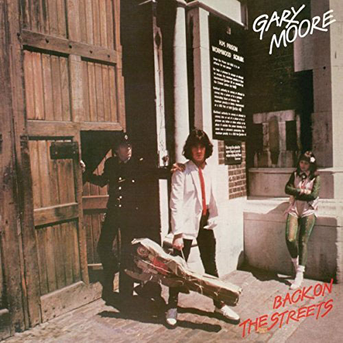 Гэри Мур Gary Moore. Back On The Streets gary moore gary moore wild frontier