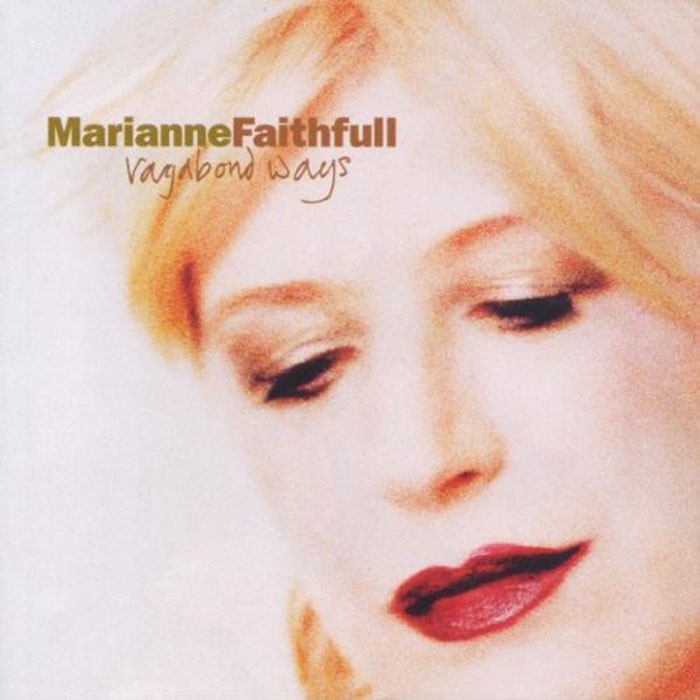 Мэриэнн Фэйтфулл Marianne Faithful. Vagabond Ways marianne faithfull marianne faithfull broken english