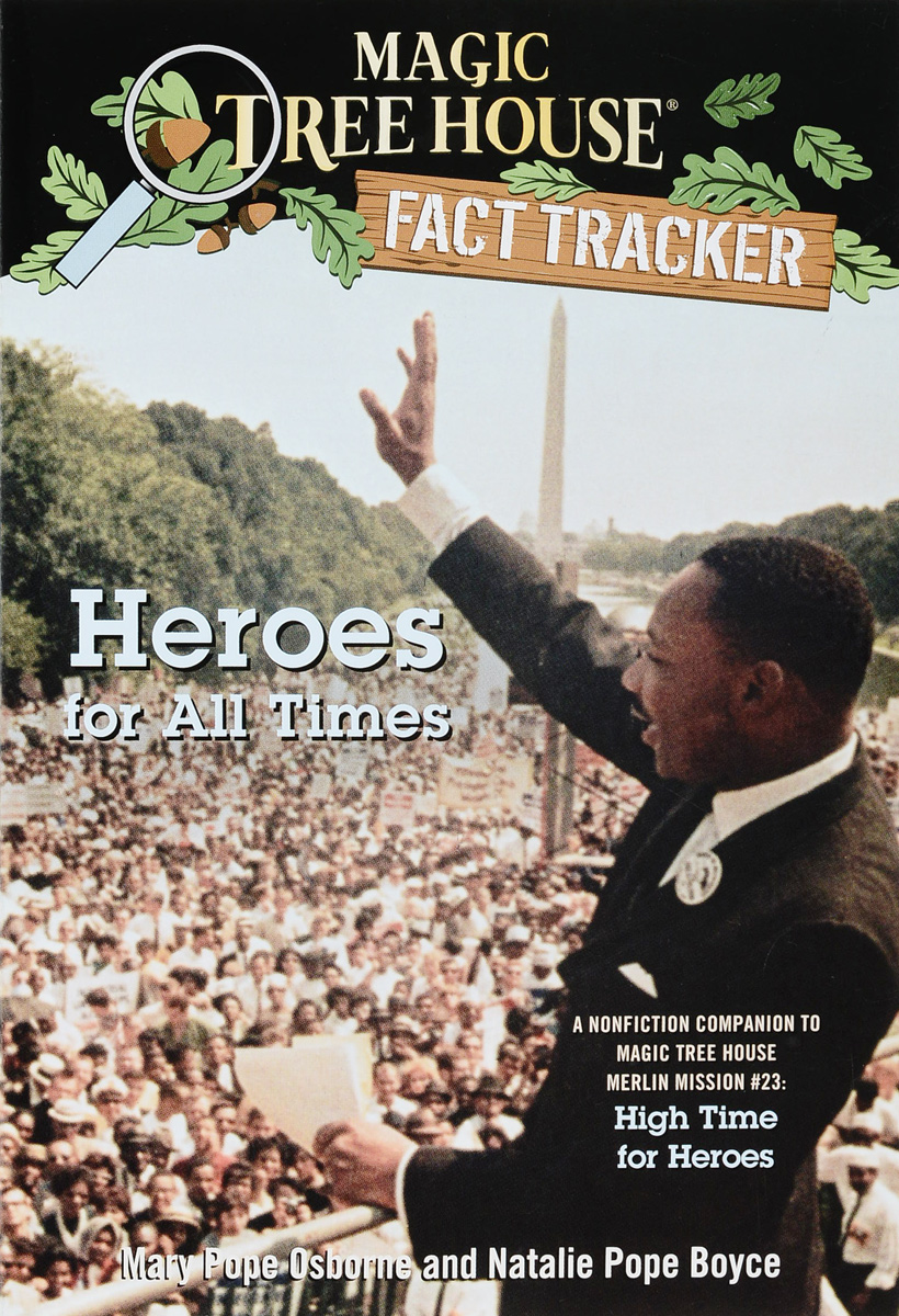 Heroes for All Times: A Nonfiction Companion to Magic Tree House Merlin Mission 23: High Time for Heroes magic tree house fact tracker 29 soccer