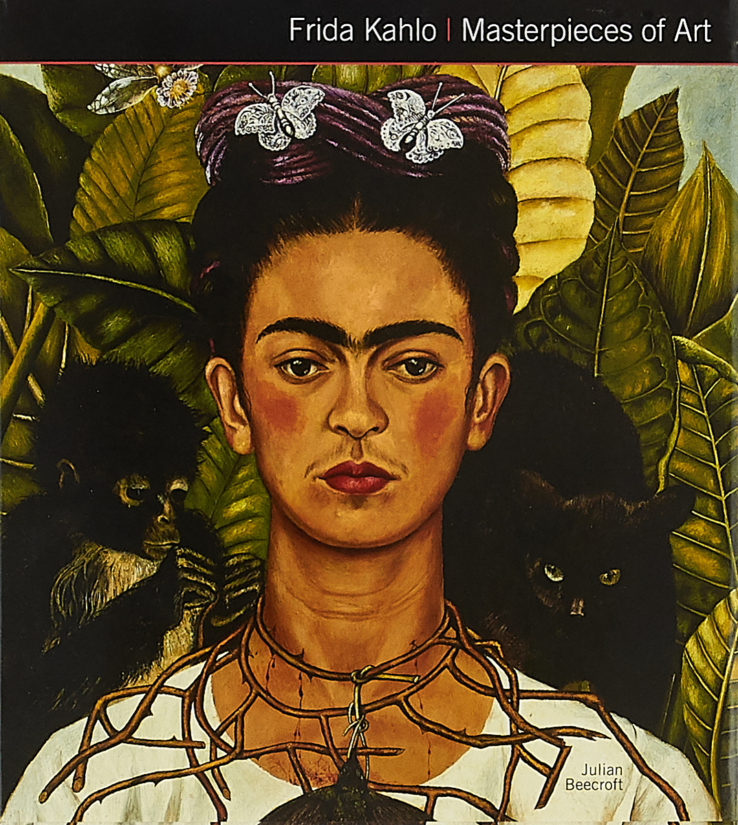 Frida Kahlo / Masterpieces of Art 1000 masterpieces of decorative art