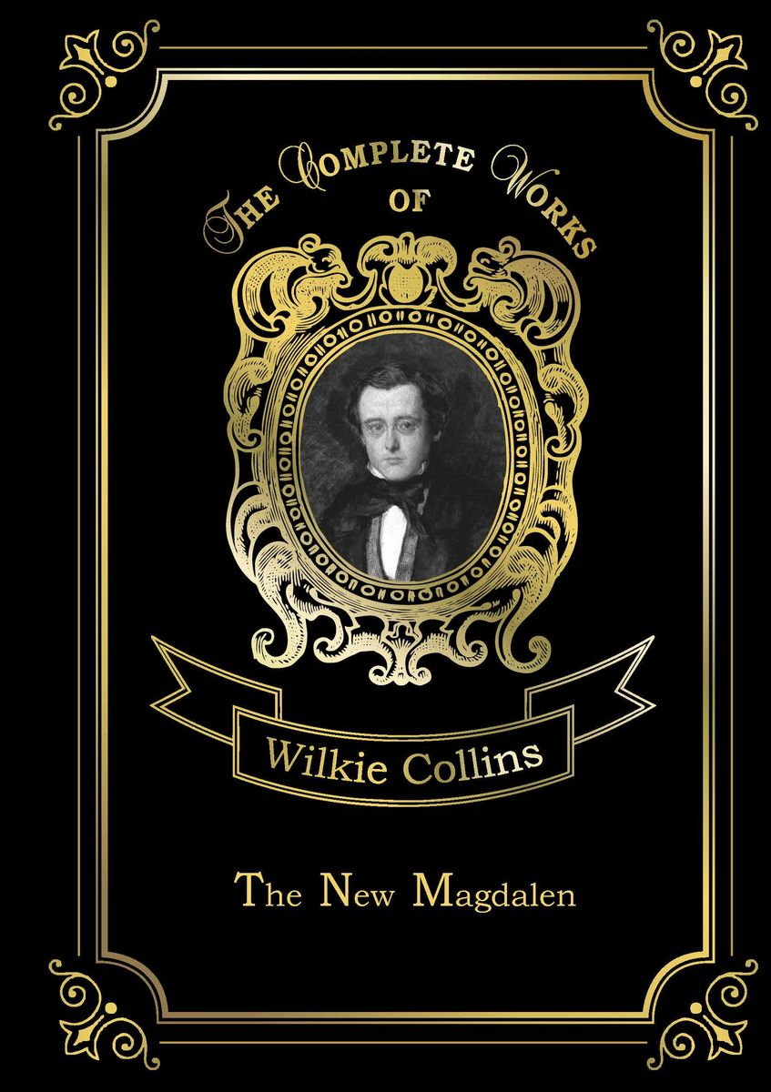 Wilkie Collins The New Magdalen the destruction of tilted arc – documents