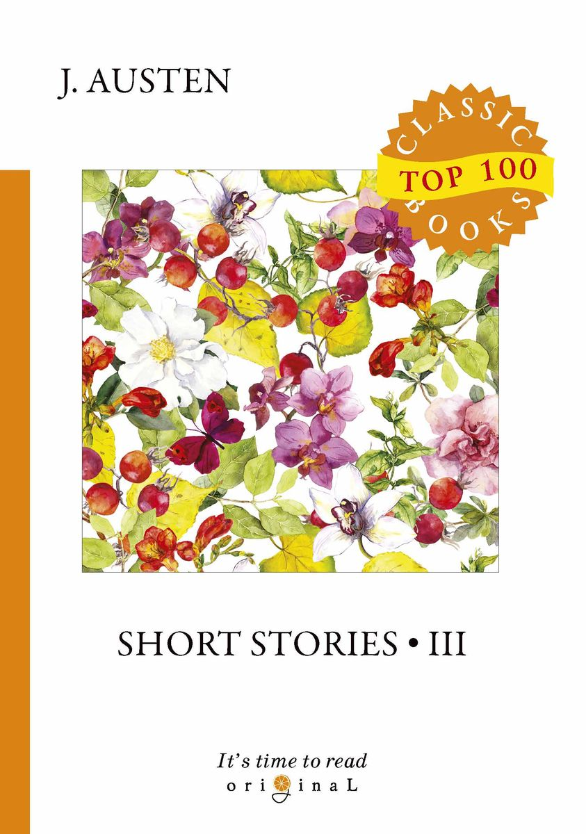J. Austen Short Stories III austen j short stories ii