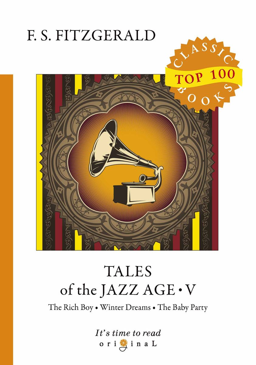 F. S. Fitzgerald Tales of the Jazz Age V tales of the jazz age 8