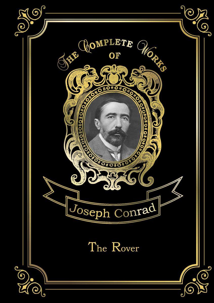 Joseph Conrad The Rover joseph conrad the rover
