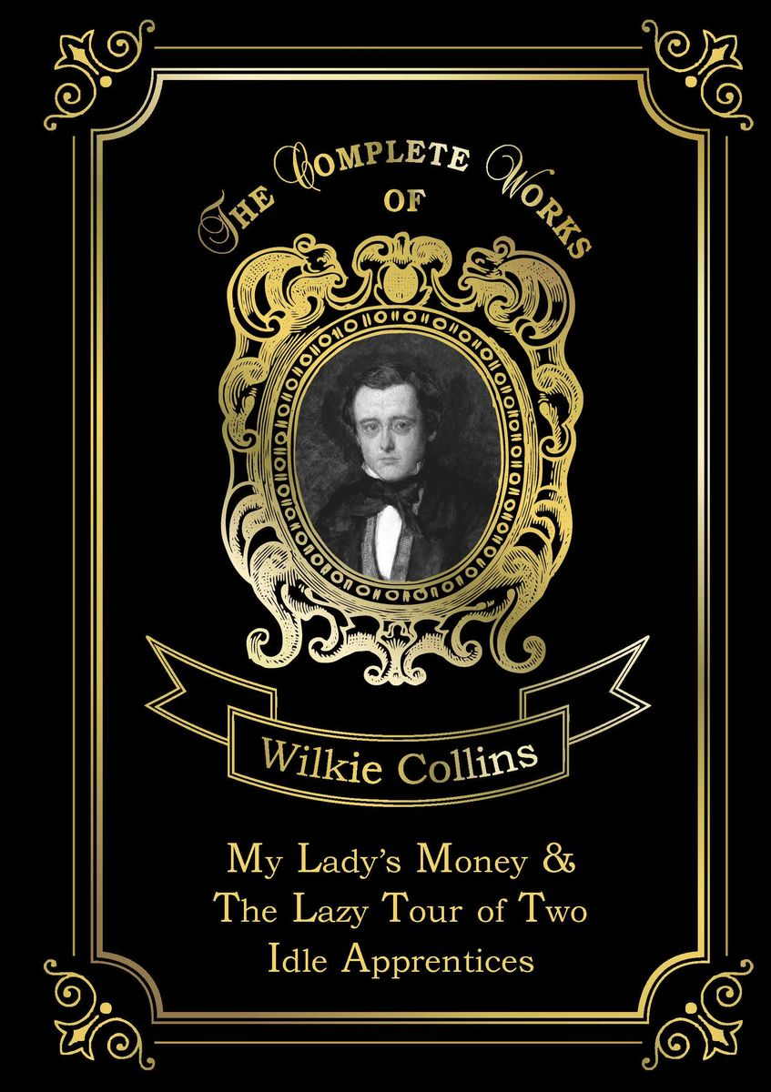 Wilkie Collins My Lady's Money & The Lazy Tour of Two Idle Apprentices danjue genuine leather men wallets long coin purses big capacity card holder cowhide day clutch phone money bag