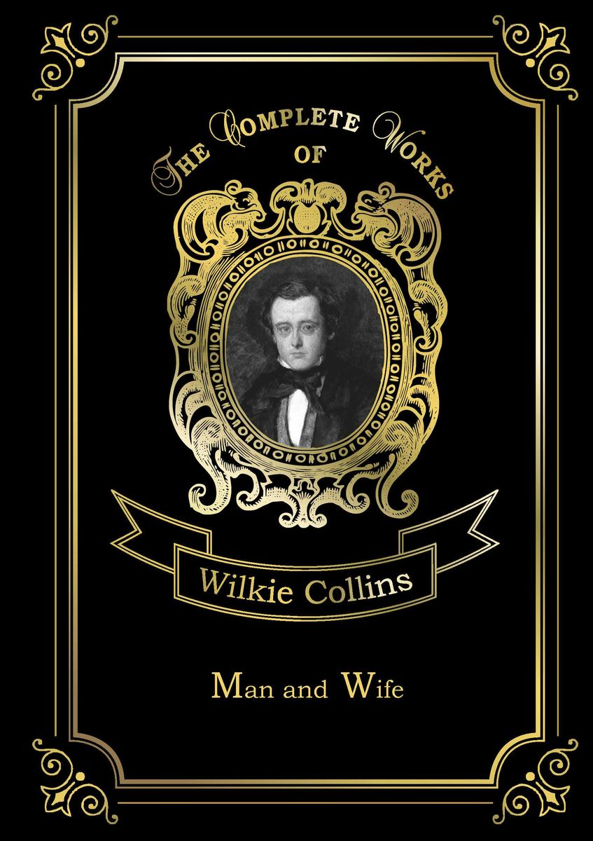 Wilkie Collins Man and Wife married to the game