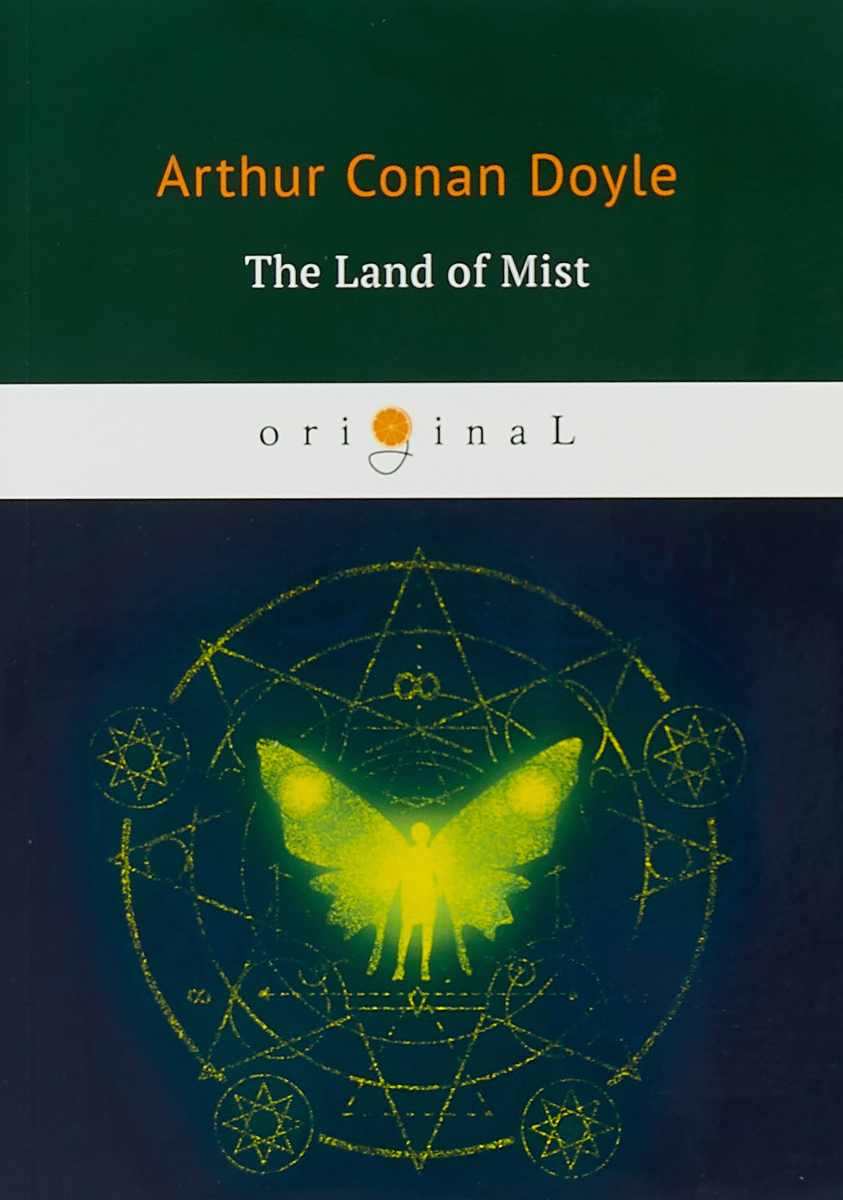 Arthur Conan Doyle The Land of Mists ISBN: 978-5-521-07138-8 the mythology of supernatural