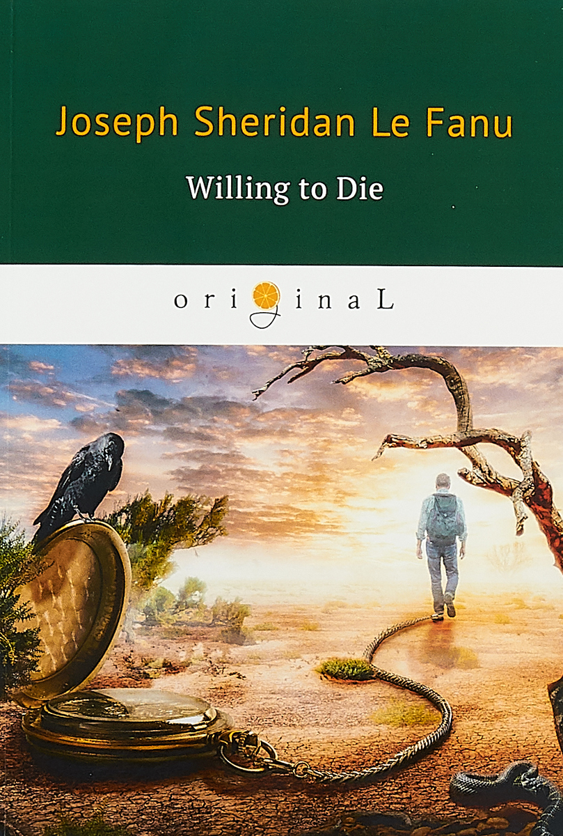 Joseph Sheridan Le Fanu Willing to Die le fanu joseph sheridan the purcell papers 1