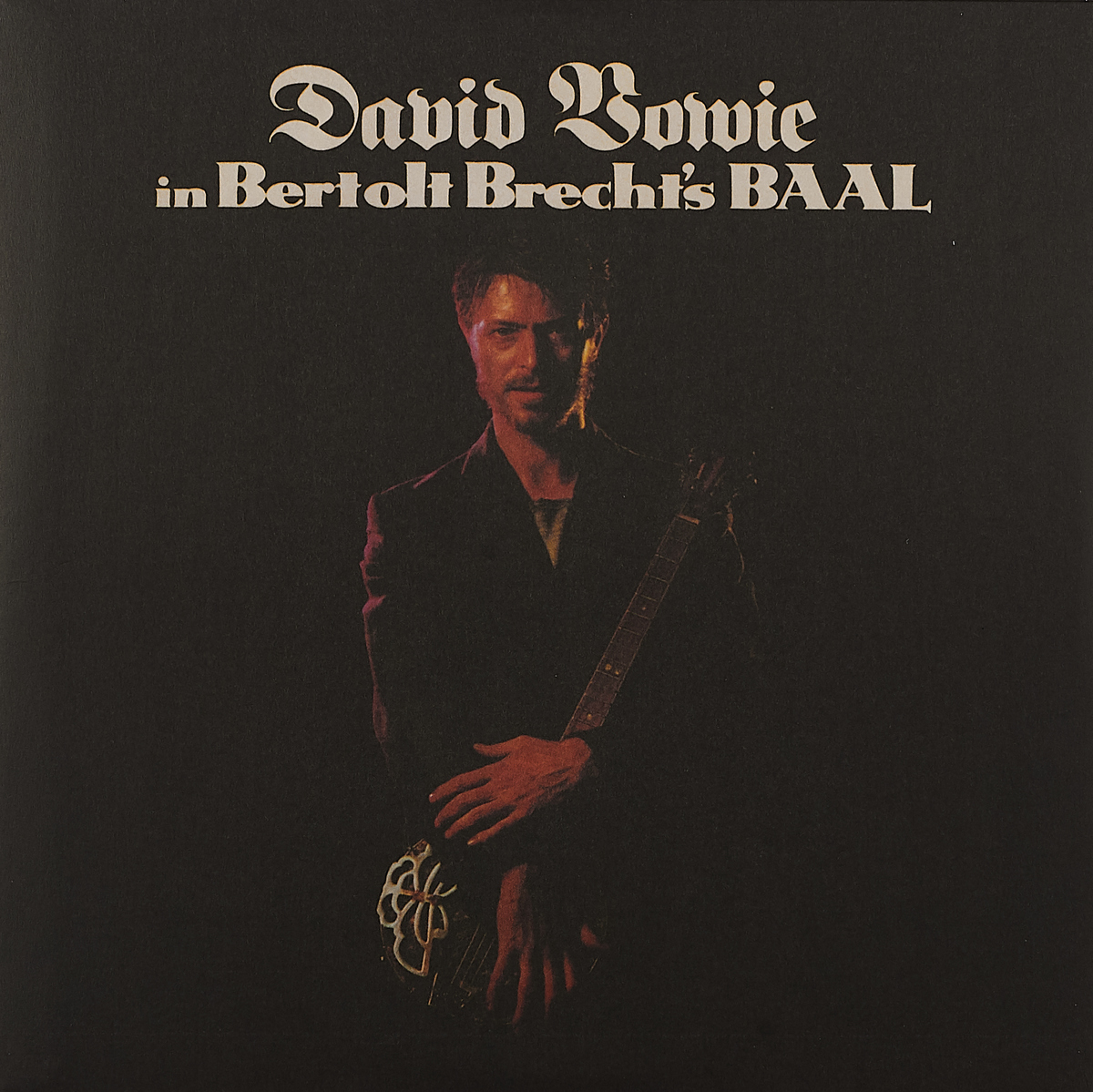 Дэвид Боуи David Bowie. David Bowie In Bertolt Brecht's Baal (LP) дэвид боуи david bowie the best of 1980 1987 cd dvd