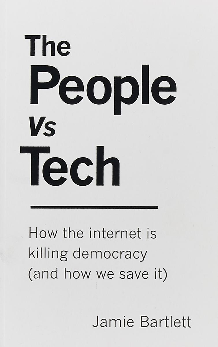 PEOPLE VS TECH, THE