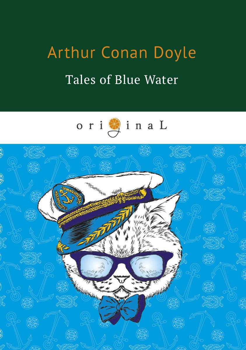 Arthur Conan Doyle Tales of Blue Water polar bear