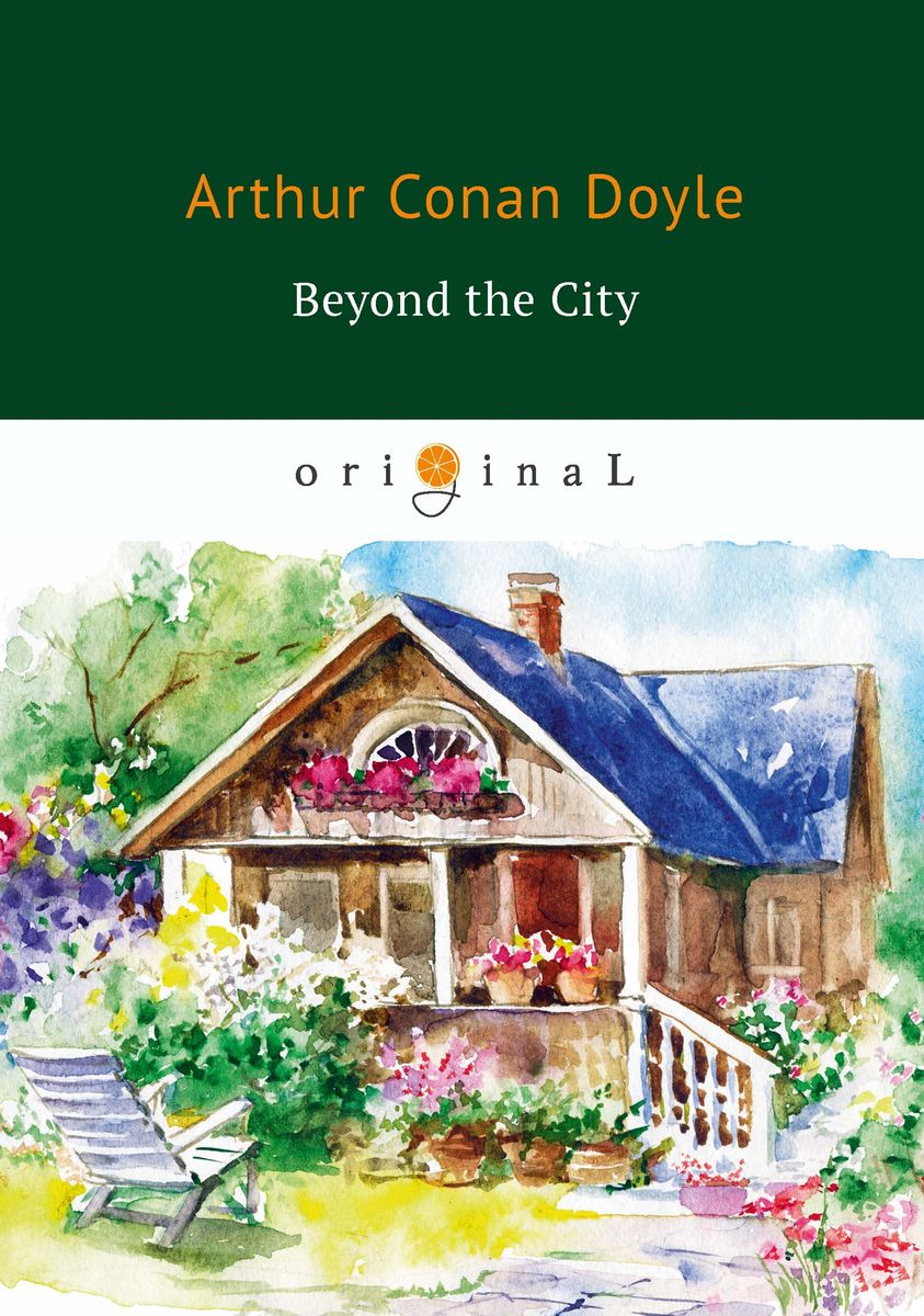Arthur Conan Doyle Beyond the City пальто alix story alix story mp002xw13vur