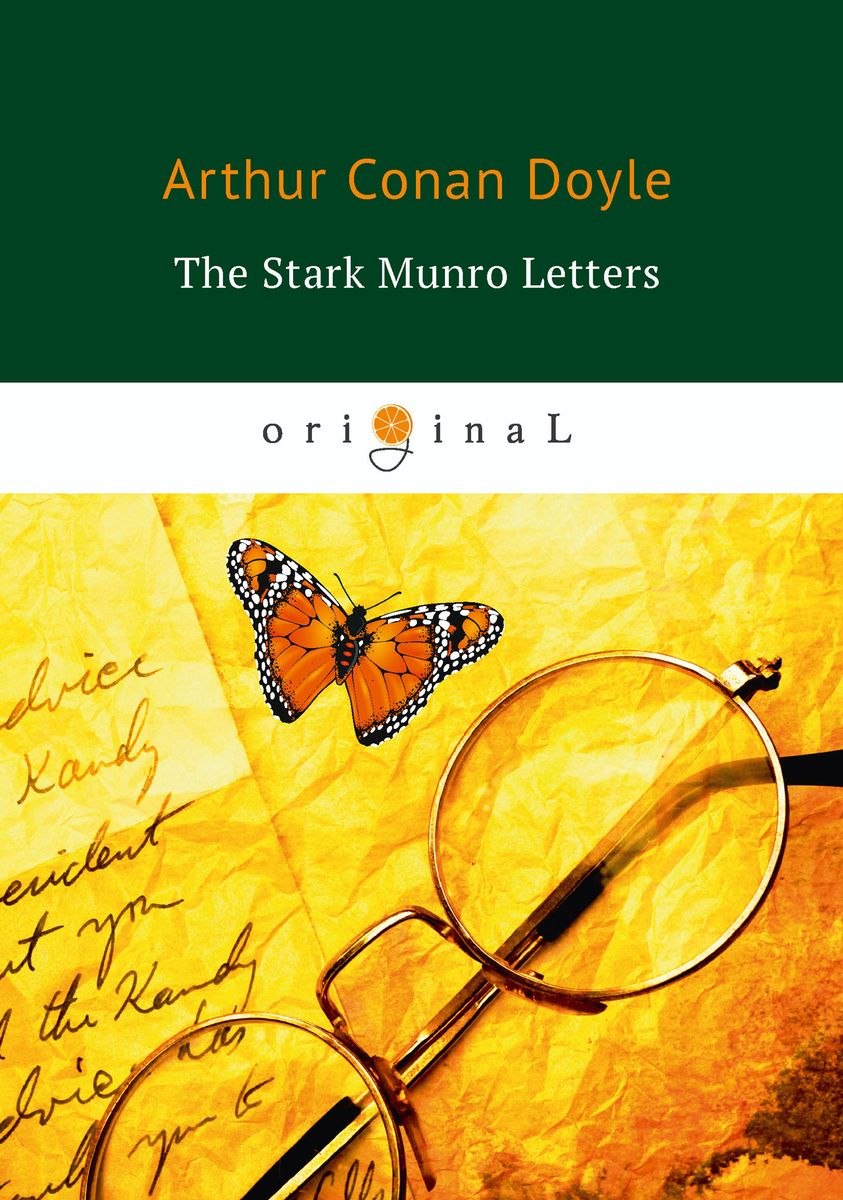 Doyle A.C. The Stark Munro Letters ISBN: 978-5-521-07180-7 arthur conan doyle through the magic door isbn 978 5 521 07201 9