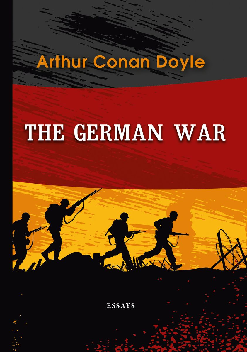 Doyle A.C. The German War endsinger the lotus war book 3